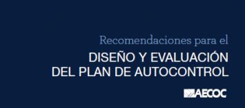Recomendaciones Seguridad Alimentaria: Diseño y evaluación del plan de autocontrol