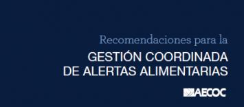 Recomendaciones para gestión coordinada de alertas alimentarias