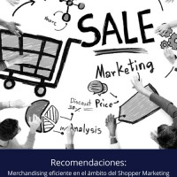 Merchandising eficiente en el ámbito del Shopper Marketing