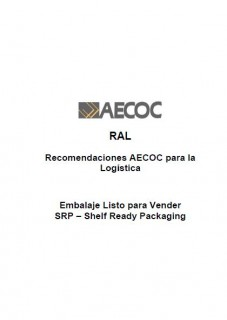 RAL Embalaje Listo para Vender SRP – Shelf Ready Packaging