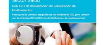 Guía GS1 de Implantación de Serialización de Medicamentos