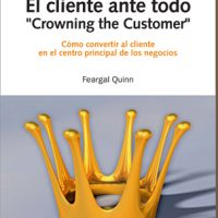"El cliente ante todo. ""Crowning the customer"""