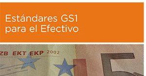 Guía Estándares GS1 para el Efectivo