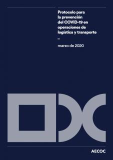 Protocolo para la prevención del COVID-19 en operaciones de logística y transporte