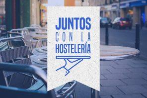 Juntos con la Hostelería presenta una gran suma de iniciativas para ayudar a todos los establecimientos del sector a reabrir e impulsar sus negocios