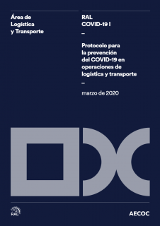 RAL COVID-19 I: Protocolo para la prevención del COVID-19 en operaciones de logística y transporte