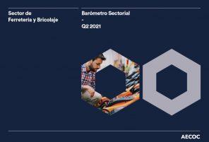 Balance del Mercado de Ferretería y Bricolaje 2T 2021